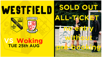 Woking sold out